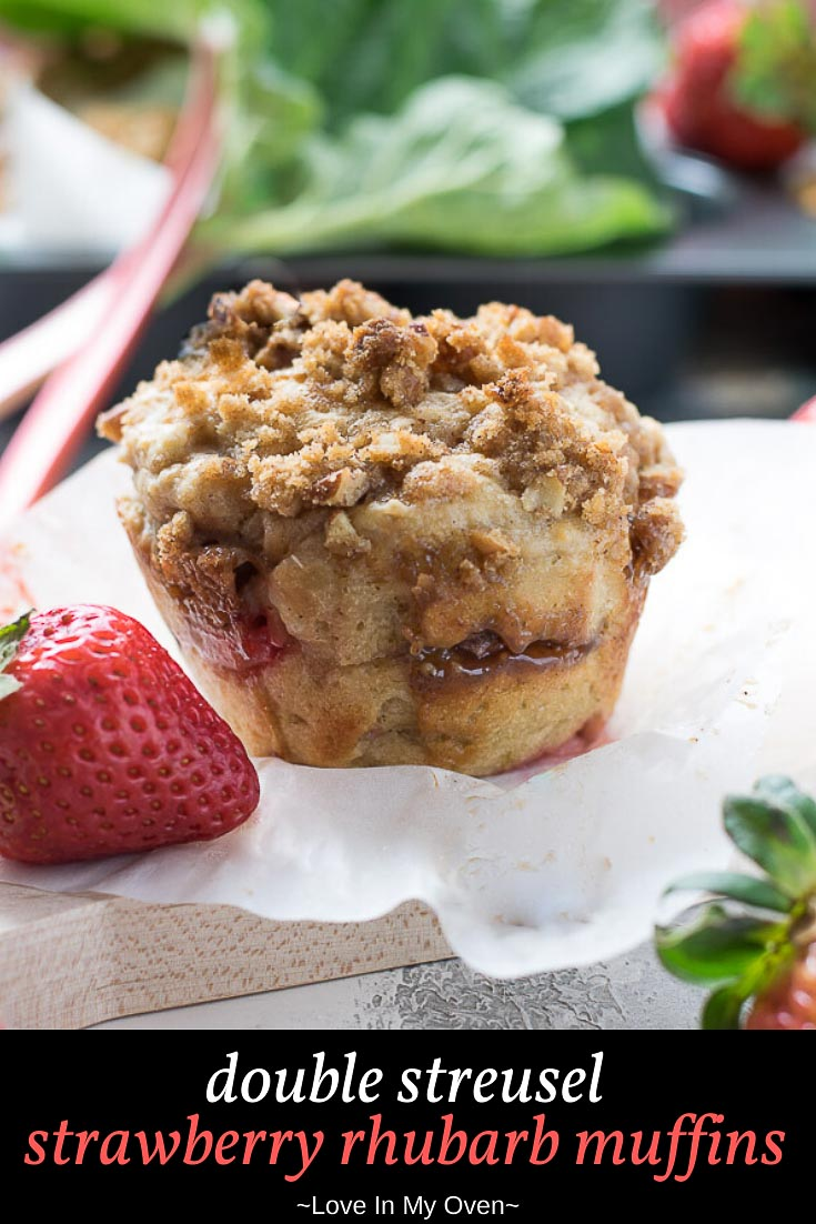 Double Streusel Strawberry Rhubarb Muffins
