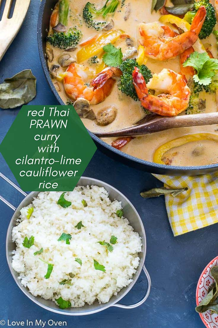 Red Thai Prawn Curry with Cilantro-Lime Cauliflower Rice