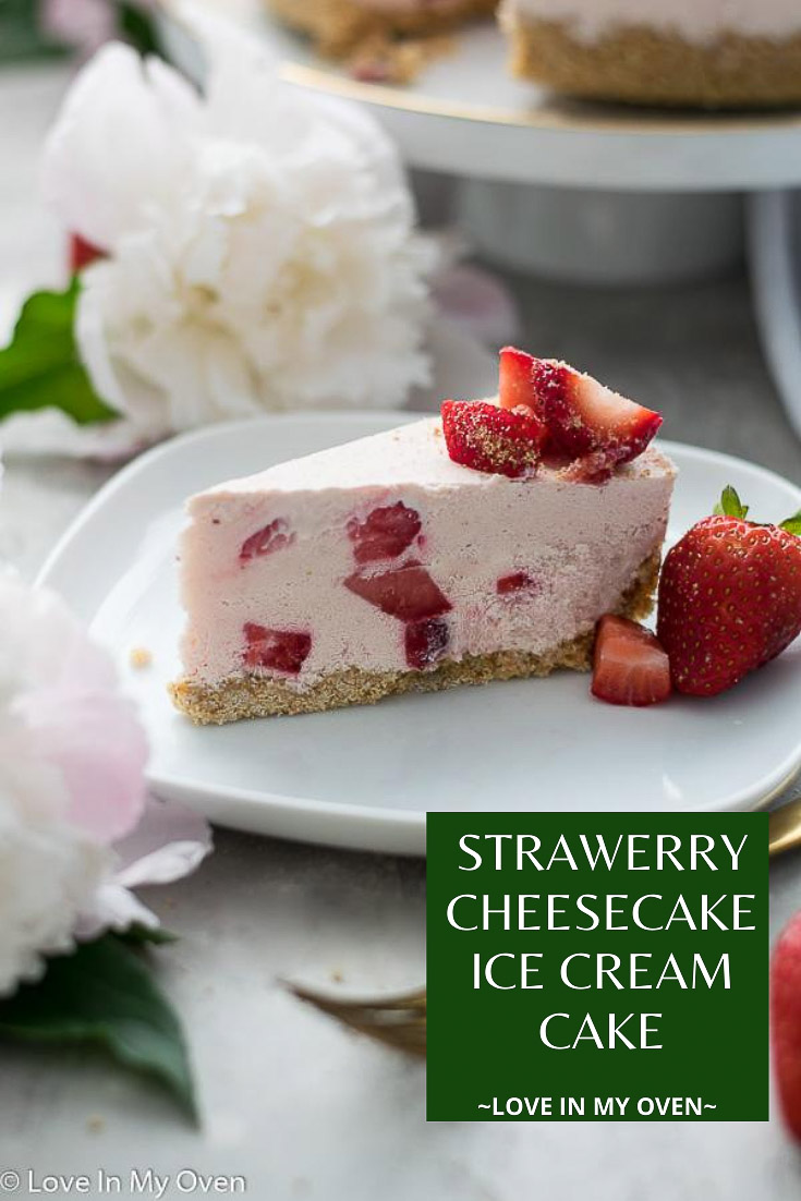 Strawberry Cheesecake Ice Cream Cake