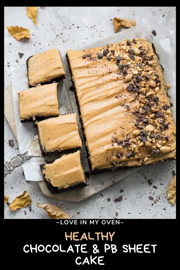 Healthier Chocolate Peanut Butter Sheet Cake